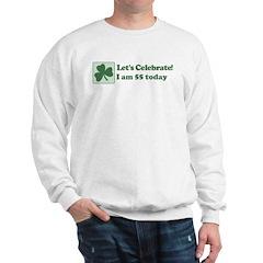 Lets Celebrate I am 55 Sweatshirt