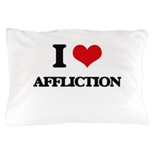 I Love Affliction Pillow Case
