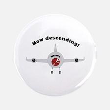 "Now Descending 3.5"" Button"