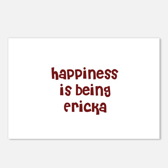 happiness is being Ericka Postcards (Package of 8)