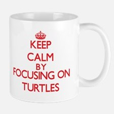 Keep Calm by focusing on Turtles Mugs