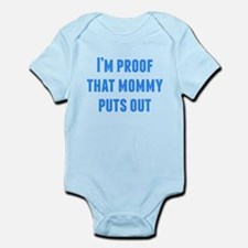 Im Proof That Mommy Puts Out Body Suit