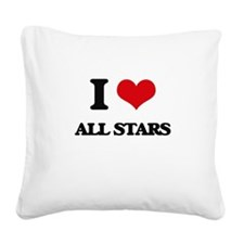 I Love All-Stars Square Canvas Pillow