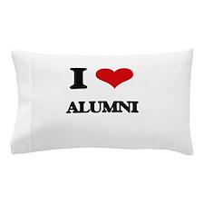 I Love Alumni Pillow Case