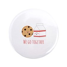 """Go Together 3.5"""" Button"""