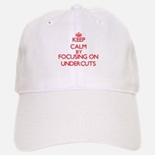 Keep Calm by focusing on Undercuts Baseball Baseball Cap
