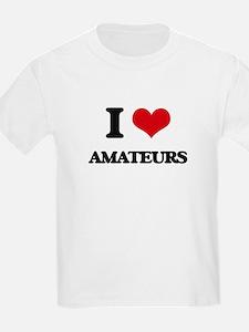 I Love Amateurs T-Shirt