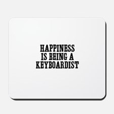 happiness is being a keyboard Mousepad