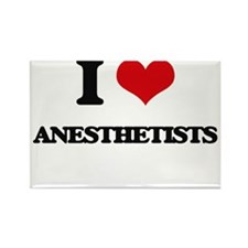 I Love Anesthetists Magnets