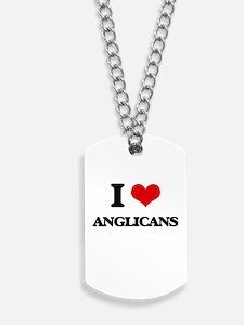 I Love Anglicans Dog Tags