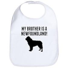 My Brother Is A Newfoundland Bib