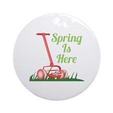 Spring Is Here Ornament (Round)