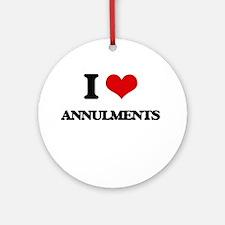 I Love Annulments Ornament (Round)