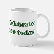 Lets Celebrate I am 100 Mug
