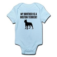 My Brother Is A Boston Terrier Body Suit