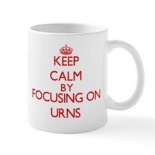 Keep Calm by focusing on Urns Mugs