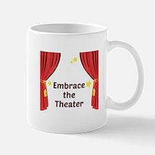 Embrace The Theater Mugs