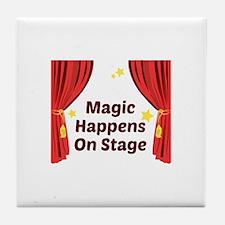 Magic Happens Tile Coaster