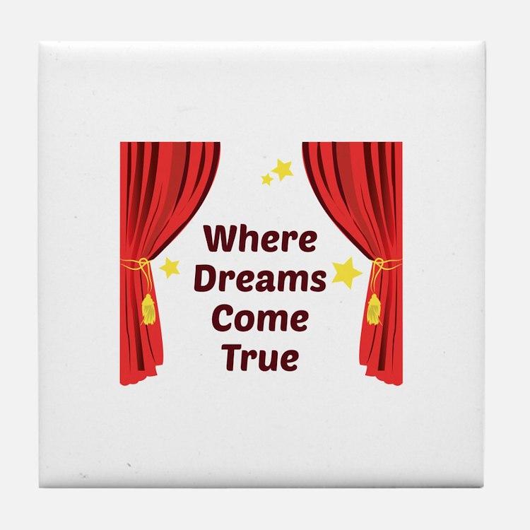 Dreams Come True Tile Coaster