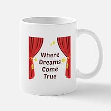 Dreams Come True Mugs