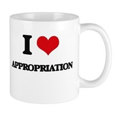 I Love Appropriation Mugs