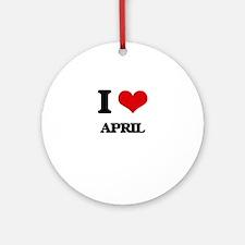 I Love April Ornament (Round)
