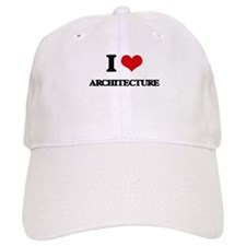 I Love Architecture Baseball Cap