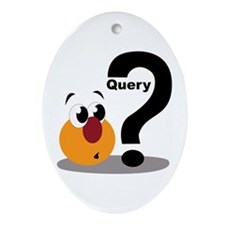 Query Ornament (Oval)