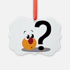 Questions Ornament