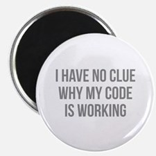 I Have No Clue Why My Code Is Working Magnet