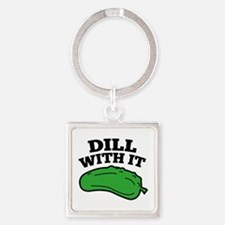 Dill With It Square Keychain