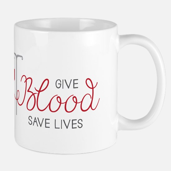 Give Blood Mugs