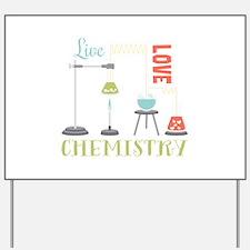 Love Chemistry Yard Sign
