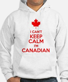 I Can't Keep Calm I'm Canadian Hoodie