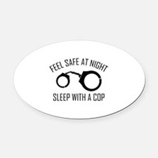 Feel Safe At Night Oval Car Magnet