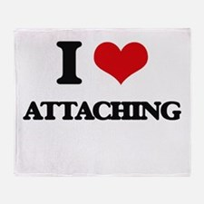 I Love Attaching Throw Blanket