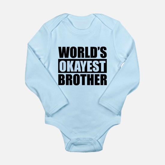 World's Okayest Brother Body Suit