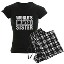World's Okayest Sister Pajamas