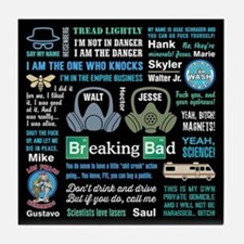 Breaking Bad Quotes Tile Coaster