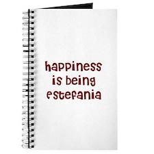 happiness is being Estefania Journal