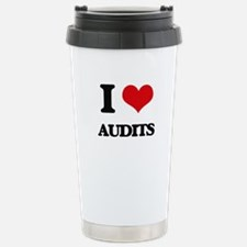 I Love Audits Stainless Steel Travel Mug