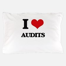 I Love Audits Pillow Case