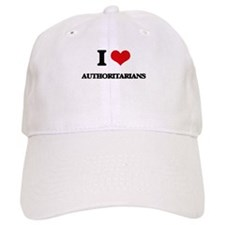 I Love Authoritarians Baseball Cap
