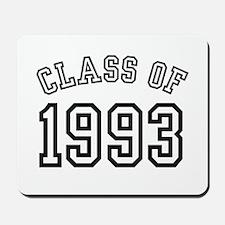 Class of 1993 Mousepad