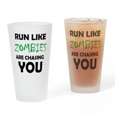 Run Like Zombies are Chasing You Drinking Glass