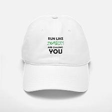 Run Like Zombies are Chasing You Baseball Baseball Cap
