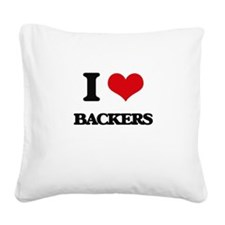 I Love Backers Square Canvas Pillow