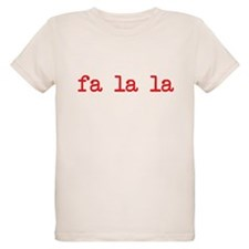 Fa La La T-Shirt