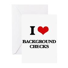 I Love Background Checks Greeting Cards