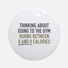 Thinking About Going To The Gym Ornament (Round)